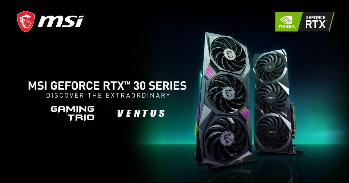 MSI GeForce RTX 30 GAMING, VENTUS 系列首發上陣。