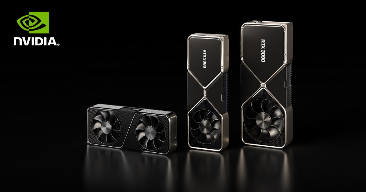 NVIDIA GeForce RTX 3090 / 3080 / 3070。