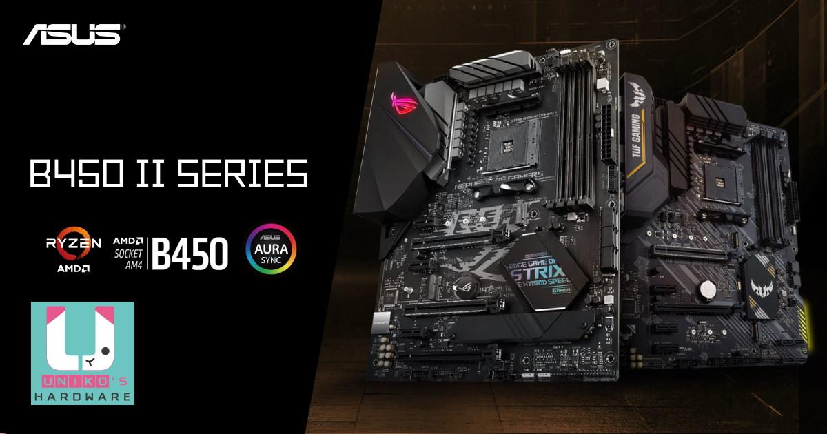 ASUS 物超所值的 AMD B450 二代系列主機板即將登場!