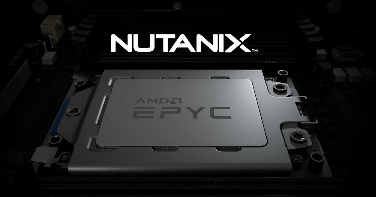 AMD EPYC 處理器產業體系持續擴大, Nutanix 等眾多合作夥伴推出全新 HCI 解決方案支援行動工作環境。