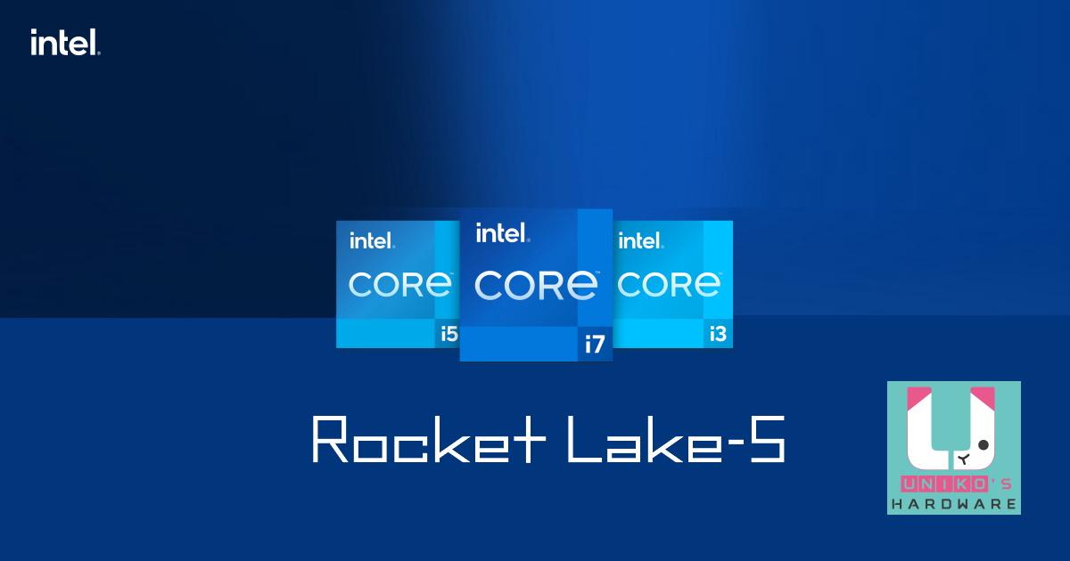 Intel 第 11 代處理器 Rocket Lake-S 釋出更多細節。
