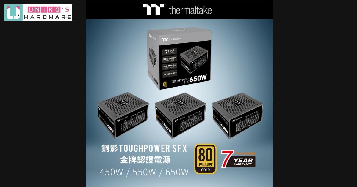全面進化~ Thermaltake Toughpower SFX 金牌認證系列電源為小型主機提供穩定動力
