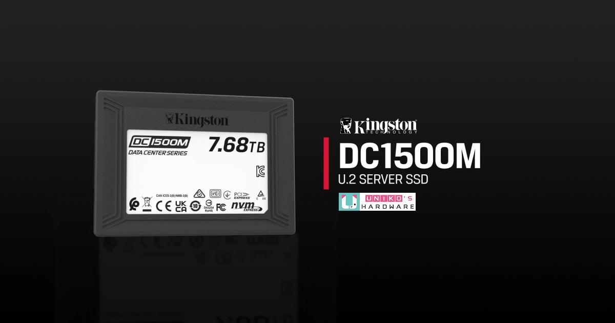 專業儲存特化型~ Kingston 推出 DC1500M 資料中心專用 U.2 NVMe SSD 固態硬碟