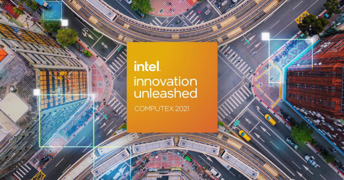 釋放創新~ Intel COMPUTEX 2021 Keynote 開幕主題演講
